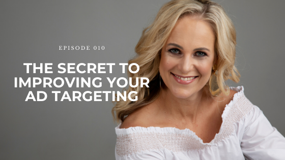 10: The Secret to Improving Your Ad Targeting