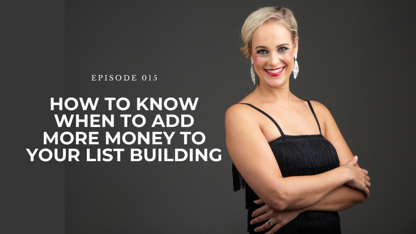 15. How To Know When To Add More Money To Your List Building